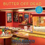 Butter Off Dead, Leslie Budewitz