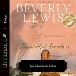 Secret in the Willows, Beverly  Lewis