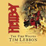 Hellboy: The Fire Wolves, Tim Lebbon