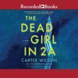 The Dead Girl in 2A, Carter Wilson