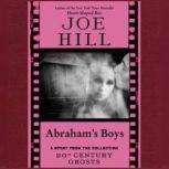 Abraham's Boys, Joe Hill