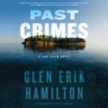 Past Crimes A Van Shaw Novel, Glen Erik Hamilton