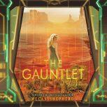 The Gauntlet, Megan Shepherd