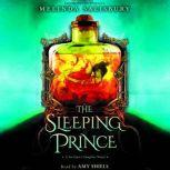 The Sleeping Prince: A Sin Eater's Daughter Novel, Melinda Salisbury