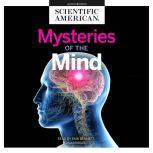 Mysteries of the Mind, Scientific American