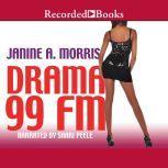 Drama 99 FM, Janine A. Morris
