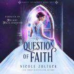 Question of Faith, Nicole Zoltack