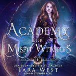Academy for Misfit Witches, Tara West
