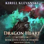 Dragon Heart Book 7: Land of Demons, Kirill Klevanski