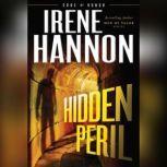 Hidden Peril, Irene Hannon