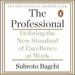 The Professional, Subroto Bagchi