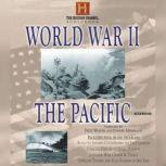 World War II: The Pacific, The History Channel