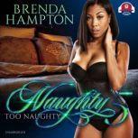 Naughty 5 Too Naughty, Brenda Hampton