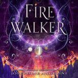 Fire Walker, Josephine Angelini