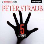 5 Stories, Peter Straub