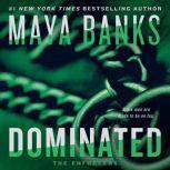 Dominated, Maya Banks