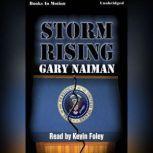 Storm Rising, Gary Naiman