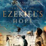 Day of Ezekiel's Hope, The, Donna VanLiere