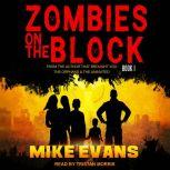 Zombies on The Block, Mike Evans