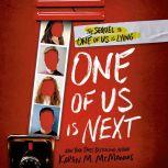 One of Us Is Next The Sequel to One of Us Is Lying, Karen M. McManus