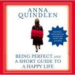 A Short Guide to a Happy Life, Anna Quindlen