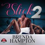 Slick 2, Brenda Hampton