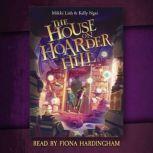 The House on Hoarder Hill, Mikki Lish; Kelly Ngai