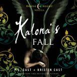 Kalona's Fall A House of Night Novella