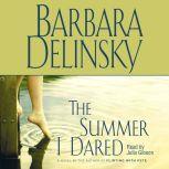 Summer I Dared, Barbara Delinsky