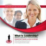 What Is Leadership? Defining Leadership for Personal Success, Made for Success