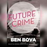 Future Crime, Ben Bova