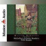 McGuffey's Eclectic Readers: Fifth, William McGuffey