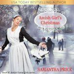 Amish Girl's Christmas Amish Romance, Samantha Price