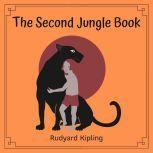 The Second Jungle Book, Rudyard Kipling
