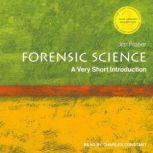 Forensic Science A Very Short Introduction, 2nd Edition, Jim Fraser