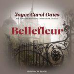 Bellefleur, Joyce Carol Oates