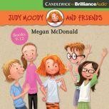 Judy Moody and Friends Collection 3 Judy Moody, Tooth Fairy; Not-So-Lucky Lefty; Searching for Stinkodon; Prank You Very Much, Megan McDonald