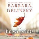 Finger Prints A Novel, Barbara Delinsky
