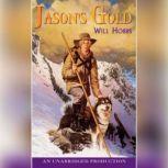 Jason's Gold, Will Hobbs