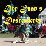 Don Juan's Descendants, John Danen