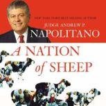 A Nation of Sheep, Andrew P. Napolitano