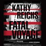 Fatal Voyage, Kathy Reichs