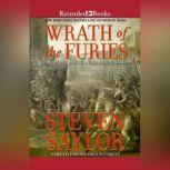 Wrath of the Furies A Novel of the Ancient World, Steven Saylor