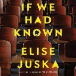 If We Had Known, Elise Juska