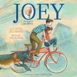 Joey The Story of Joe Biden, Jill Biden