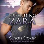 Defending Zara, Susan Stoker