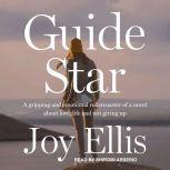 Guide Star, Joy Ellis