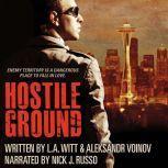 Hostile Ground, L.A. Witt & Aleksandr Voinov