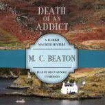 Death of an Addict, M. C. Beaton