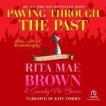 Pawing Through the Past, Rita Mae Brown